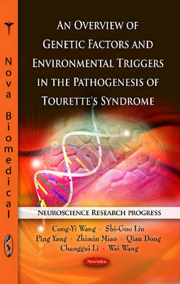 Overview of Genetic Factors & Environmental Triggers in the Pathogenesis of Tourette's Syndrome