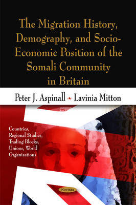 Migration History, Demography, & Socio-Economic Position of the Somali Community in Britain