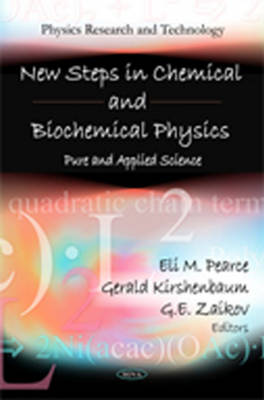 New Steps in Chemical & Biochemical Physics: Pure & Applied Science