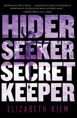 Hider, Seeker, Secret Keeper: A Novel