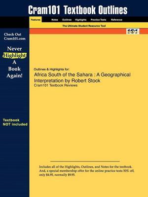 Outlines & Highlights for Africa South of the Sahara : A Geographical Interpretation by Robert Stock
