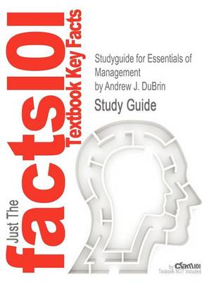Studyguide for Essentials of Management by DuBrin, Andrew J., ISBN 9780538478236