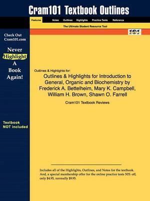 Outlines & Highlights for Introduction to General, Organic and Biochemistry by Frederick A. Bettelheim, Mary K. Campbell, William H. Brown, Shawn O. Farrell