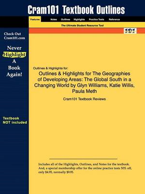Outlines & Highlights for the Geographies of Developing Areas: The Global South in a Changing World by Glyn Williams, Katie Willis, Paula Meth