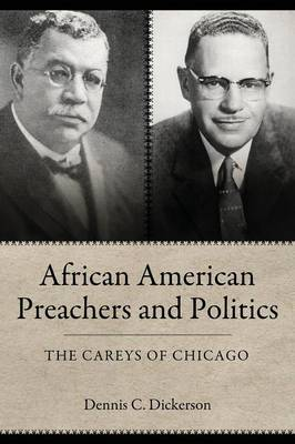 African American Preachers and Politics: The Careys of Chicago