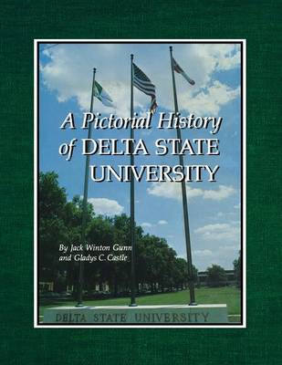 A Pictorial History of Delta State University