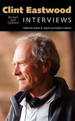 Clint Eastwood: Interviews, Revised and Updated