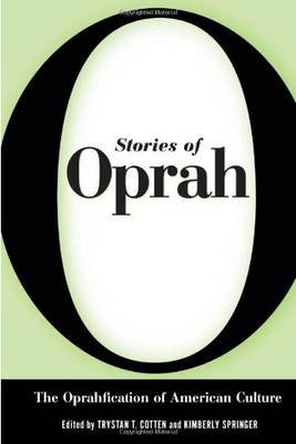 Stories of Oprah: The Oprahfication of American Culture