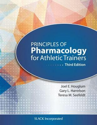 Principles of Pharmacology for Athletic Trainers