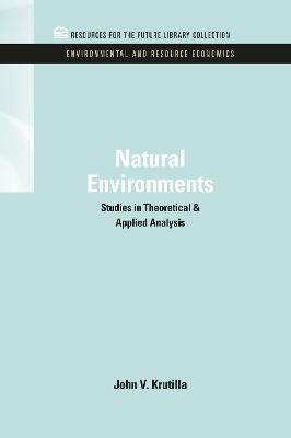 Natural Environments: Studies in Theoretical & Applied Analysis