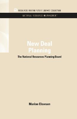 New Deal Planning: The National Resources Planning Board