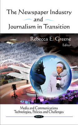 Newspaper Industry & Journalism in Transition