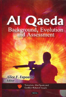 Al Qaeda: Background, Evolution & Assessment