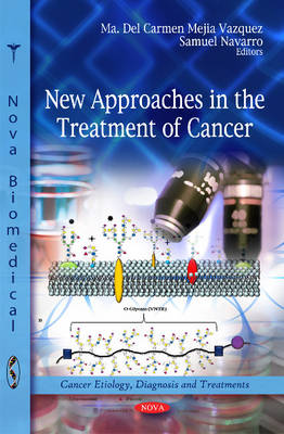 New Approaches in the Treatment of Cancer