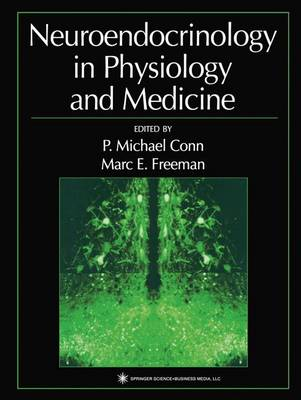 Neuroendocrinology in Physiology and Medicine
