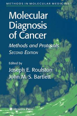 Molecular Diagnosis of Cancer: Methods and Protocols