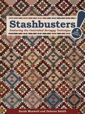 Stashbusters: Featuring the Controlled Scrappy Technique