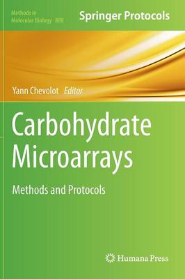 Carbohydrate Microarrays: Methods and Protocols