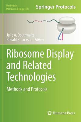 Ribosome Display and Related Technologies: Methods and Protocols