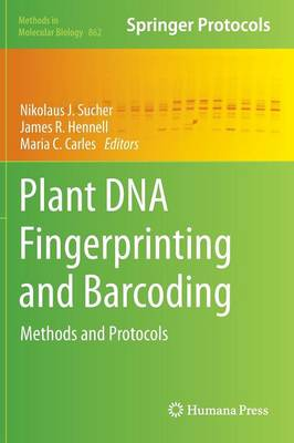 Plant DNA Fingerprinting and Barcoding: Methods and Protocols