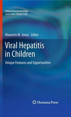 Viral Hepatitis in Children: Unique Features and Opportunities