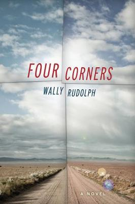 Four Corners: A Novel