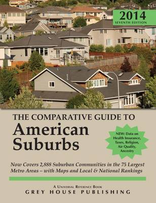 The Comparative Guide to American Suburbs: 2014