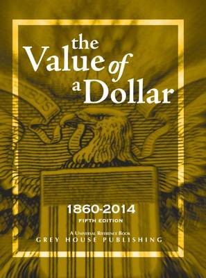 The Value of a Dollar 1860-2014, 2014