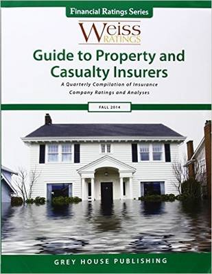 Weiss Ratings Guide to Property & Casualty Insurers, Fall: 2014
