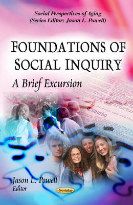 Foundations of Social Inquiry: A Brief Excursion