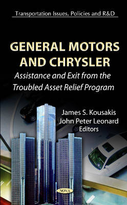 General Motors & Chrysler: Assistance & Exit from the Troubled Asset Relief Program