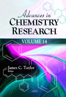 Advances in Chemistry Research: Volume 14