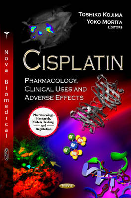 Cisplatin: Pharmacology, Clinical Uses & Adverse Effects
