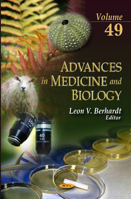 Advances in Medicine & Biology: Volume 49