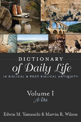 Dictionary of Daily Life in Biblical and Post-biblical Times: 1