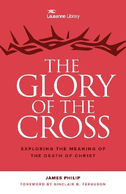 The Glory of the Cross: The Great Crescendo of the Gospel