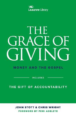The Grace of Giving: Money and the Gospel