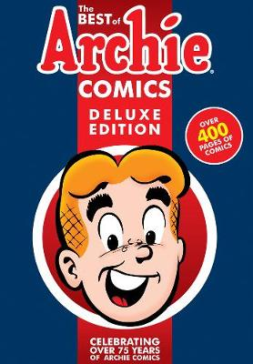 Best Of Archie Comics, The Book 1 Deluxe Edition