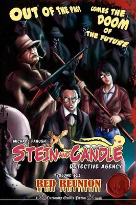 The Stein & Candle Detective Agency, Vol. 3 : Red Reunion