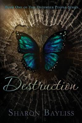 Destruction: The December People, Book One
