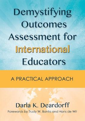 Demystifying Outcomes Assessment for International Educators: A Practical Approach