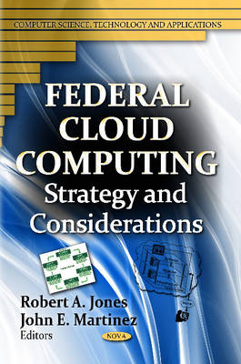 Federal Cloud Computing: Strategy & Considerations