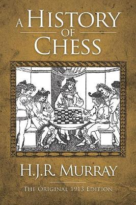 an introduction to the origins and history of the game of chess