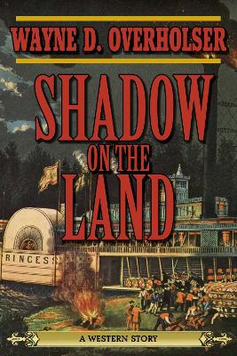 Shadow on the Land: A Western Story
