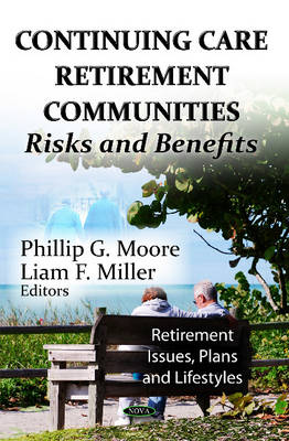 Continuing Care Retirement Communities: Risks & Benefits