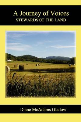 A Journey of Voices: Stewards of the Land
