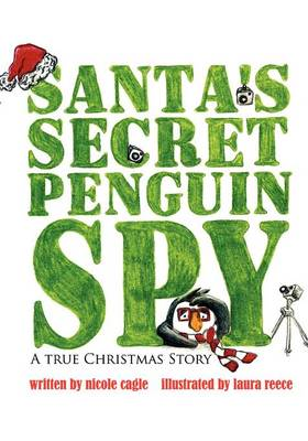 Santa's Secret Penguin Spy