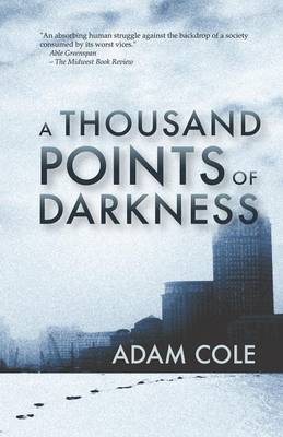 A Thousand Points of Darkness