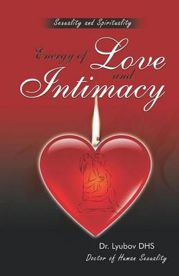 Energy of Love and Intimacy