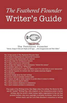 The Feathered Flounder Writer's Guide